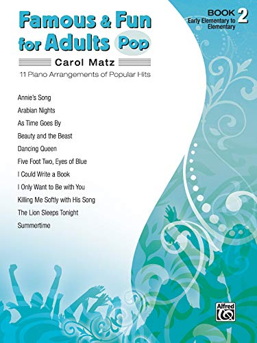 9780739052303: Famous & Fun for Adults- Pop: Book 2: Early Elementary to Elementary: 11 Piano Arrangements of Popular Hits