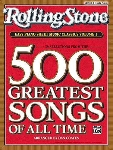 9780739052365: Rolling Stone Easy Piano Sheet Music Classics, Vol 1: 39 Selections from the 500 Greatest Songs of All Time (Rolling Stone(R) Easy Piano Sheet Music Classics)
