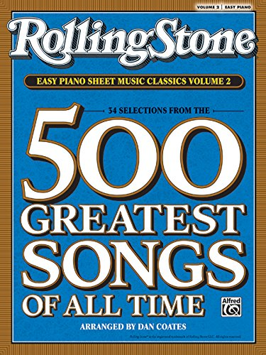 9780739052372: Rolling Stone Easy Piano Sheet Music Classics, Volume 2: 34 Selections from the 500 Greatest Songs of All Time