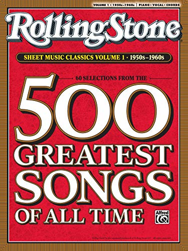 9780739052396: Rolling Stone Sheet Music Classics, Volume 1: 1950s-1960s: 500 Greatest Songs of All Time