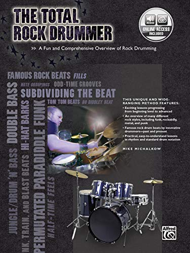 9780739052686: The Total Rock Drummer: A Fun and Comprehensive Overview of Rock Drumming