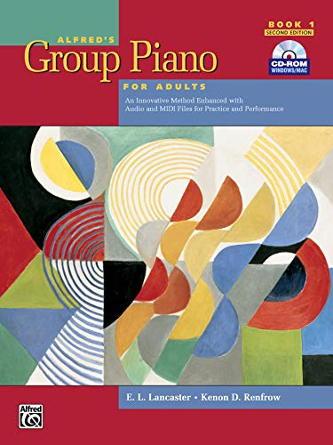 9780739053010: Alfred's Group Piano for Adults Student Book, Bk 1: An Innovative Method Enhanced with Audio and MIDI Files for Practice and Performance, Book & CD-RO