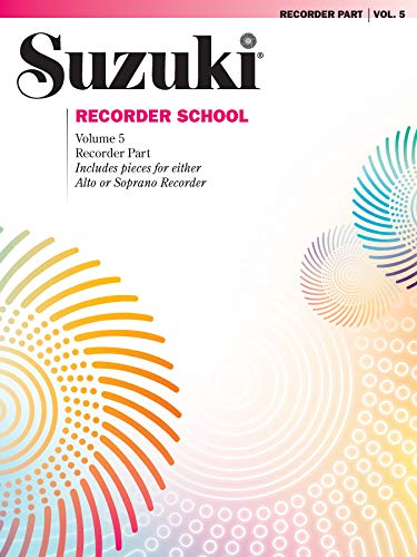 Suzuki Recorder School: Recorder Part, Volume 5