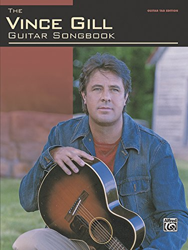 9780739053973: The Vince Gill Guitar Songbook: Guitar TAB