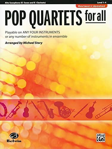 9780739054536: Pop Quartets for All: Alto Saxophone (E Flat Saxes and E Flat Clarinets) Level 1-4