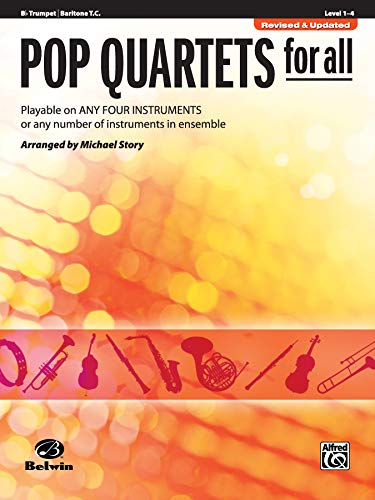 9780739054550: Pop Quartets for All: B-Flat Trumpet, Baritone T.c.