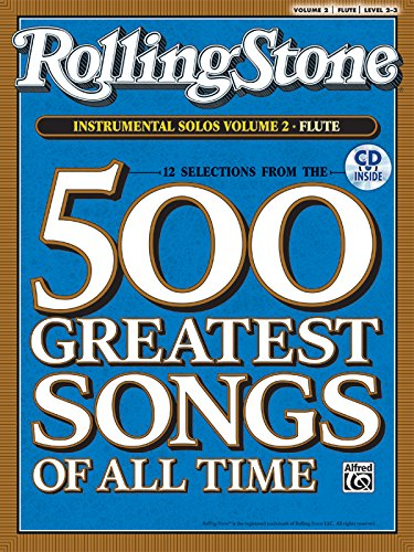 9780739054765: Selections from Rolling Stone Magazine's 500 Greatest Songs of All Time (Instrumental Solos), Vol 2: Flute, Book & CD