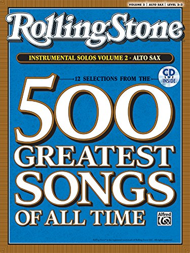 9780739054789: Selections from Rolling Stone Magazine's 500 Greatest Songs of All Time (Instrumental Solos), Vol 2: Alto Sax, Book & CD