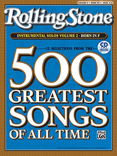 9780739054819: Selections from Rolling Stone Magazine's 500 Greatest Songs of All Time (Instrumental Solos), Vol 2: Horn in F, Book & CD