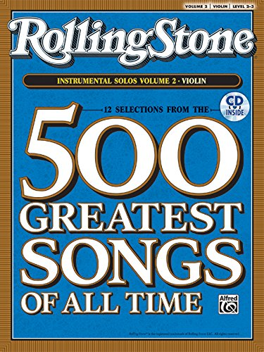 9780739054840: Selections from Rolling Stone Magazine's 500 Greatest Songs of All Time (Instrumental Solos for Strings), Vol 2: Violin, Book & CD (Rolling Stone 500 Greatest Songs of All Time)