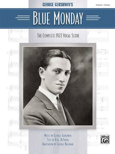 9780739055069: George Gershwin's Blue Mondaythe Complete 1922 Vocal Scorepiano Vocal