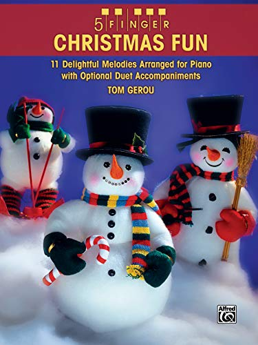 9780739055519: 5 Finger Christmas Fun: 11 Delightful Melodies Arranged for Piano with Optional Duet Accompaniments