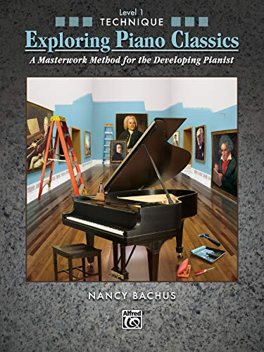 9780739055533: Exploring Piano Classics Technique, Bk 1: A Masterwork Method for the Developing Pianist