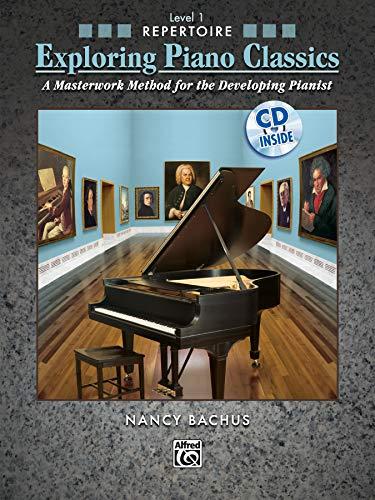 9780739055588: Exploring Piano Classics Repertoire, Bk 1: A Masterwork Method for the Developing Pianist, Book & CD