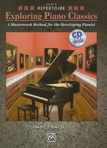Exploring Piano Classics Repertoire, Bk 4: A