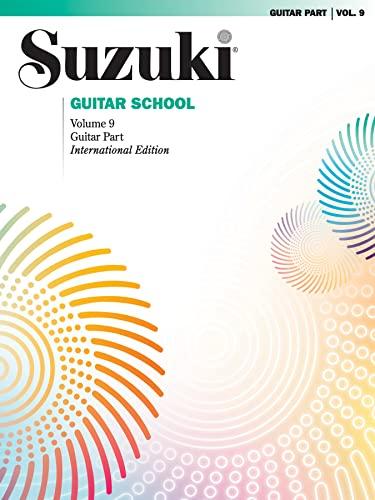 9780739055687: Suzuki Guitar School Guitar Part, Volume 9: 09 (Suzuki Guitar School (Paperback))