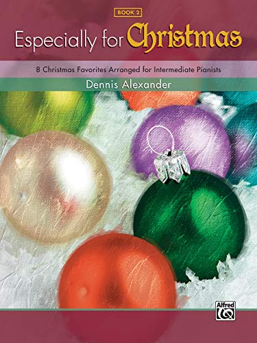 9780739055779: Especially for Christmas, Bk 2: 8 Christmas Favorites Arranged for Intermediate Pianists
