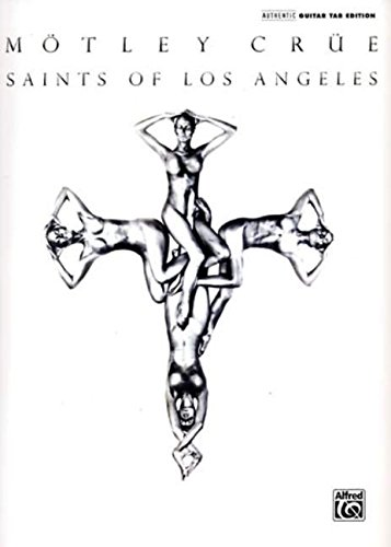Saints of Los Angeles: Authentic Guitar TAB Edition (9780739056585) by Motley Crue