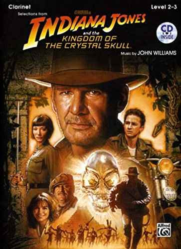 9780739056615: Indiana Jones and the Kingdom of the Crystal Skull Instrumental Solos: Clarinet, Book & CD (Pop Instrumental Solo Series)