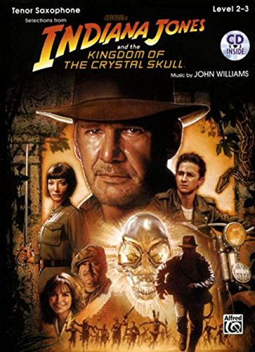 9780739056639: Indiana Jones and the Kingdom of the Crystal Skull Instrumental Solos: Tenor Sax, Book & CD (Pop Instrumental Solos Series)