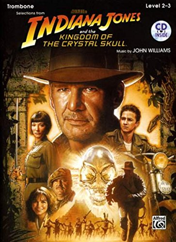 9780739056660: Indiana Jones and the Kingdom of the Crystal Skull Instrumental Solos: Trombone, Book & CD (Pop Instrumental Solo Series)