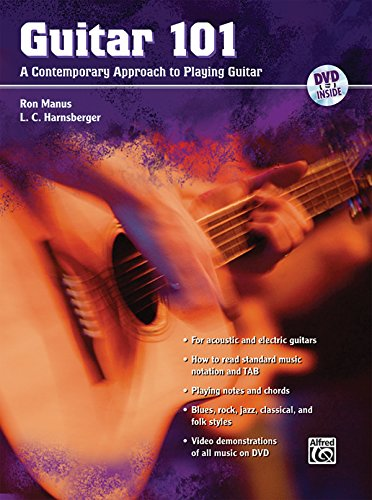 Guitar 101: A Contemporary Approach to Playing Guitar (Book & DVD) (101 (Alfred Publishing)): ...