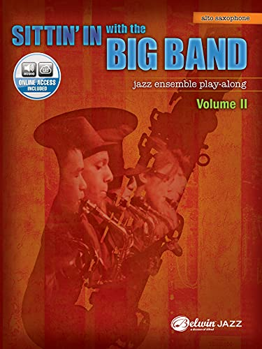 9780739056998: Sittin' In with the Big Band, Vol 2: E-flat Alto Saxophone, Book & CD