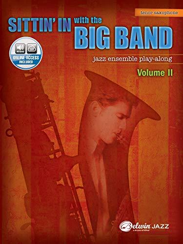 9780739057001: Sittin' In with the Big Band, Vol 2: B-flat Tenor Saxophone, Book & CD