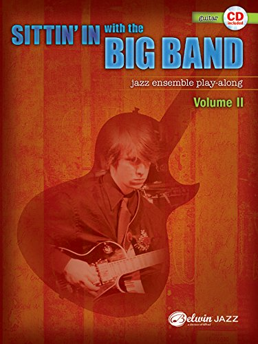 9780739057049: Sittin' in With the Big Band: Guitar: Jazz Ensemble Play-Along: 2
