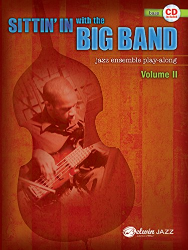 9780739057056: Sittin' in With the Big Band, Jazz Ensemble Play-Along: Bass: 2