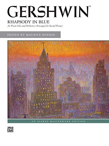 9780739057070: Rhapsody in Blue: for Piano Solo and Orchestra (Arranged for Second Piano) (Alfred Masterwork Edition)