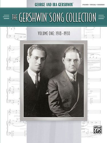 9780739057247: The Gershwin Song Collection, Volume One: 1918-1930: Piano/Vocal/Chords