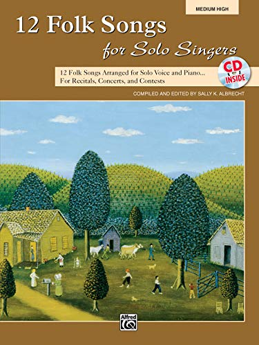 12 Folk Songs for Solo Singers: Arranged: Staff, Alfred Publishing