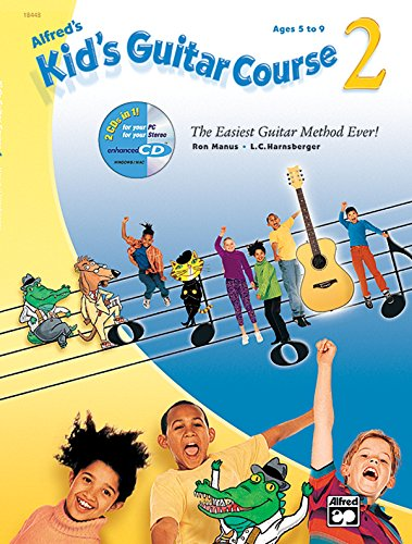 9780739057698: Alfred's Kid's Guitar Course 2: The Easiest Guitar Method Ever!