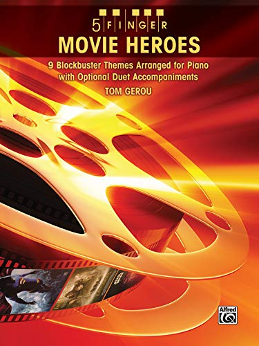 9780739057865: 5 Finger Movie Heroes: 9 Blockbuster Themes Arranged for Piano With Optional Duet Accompaniments