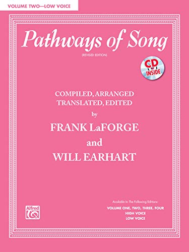 Pathways of Song, Vol 2: Low Voice (Book & CD): LaForge, Frank, Earhart, Will