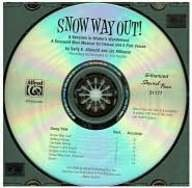 9780739058343: Snow Way Out! A Vacation in Winter's Wonderland: A Mini-Musical for Unison and 2-Part Voices (CD)