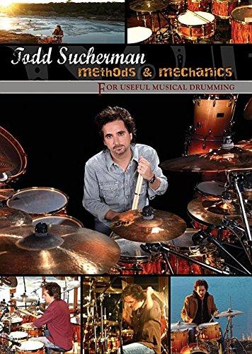 9780739058558: Todd Sucherman: Methods and Mechanics