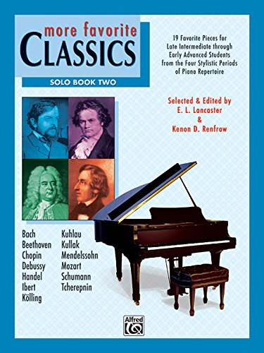 9780739058732: More Favorite Classics -- Solo, Bk 2: 19 Favorite Pieces for Late Intermediate through Early Advanced Students from the Four Stylistic Periods of Piano Repertoire
