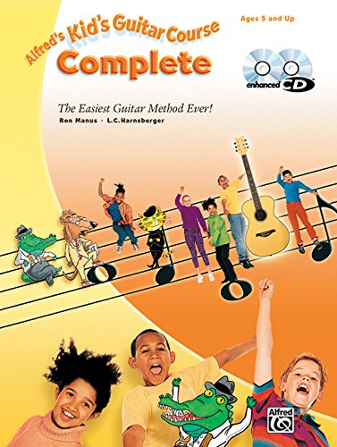 9780739058893: Alfred's Kid's Guitar Course Complete: The Easiest Guitar Method Ever! (Book, 2 Enhanced CDs & DVD)