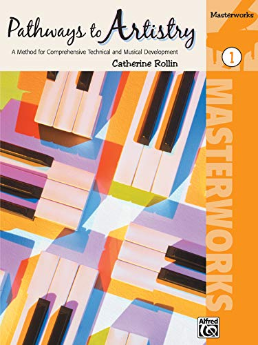 Pathways to Artistry -- Masterworks, Bk 1: