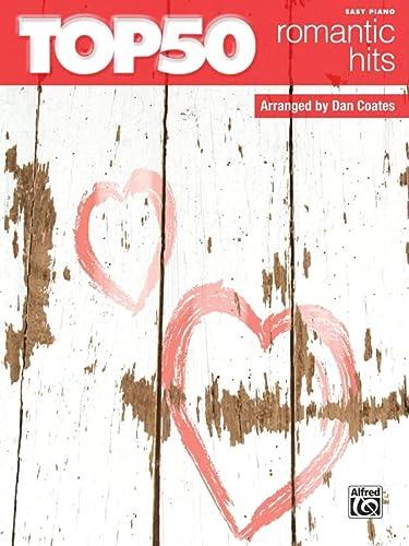 9780739059173: Top 50 Romantic Hits: Easy Piano
