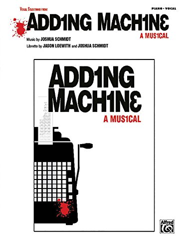 9780739059197: Adding Machine -- A Musical (Selections): Piano/Vocal/Chords