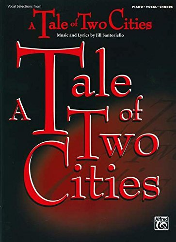 9780739059203: Tale of Two Cities (Vocal Selections): Piano/Vocal/Chords