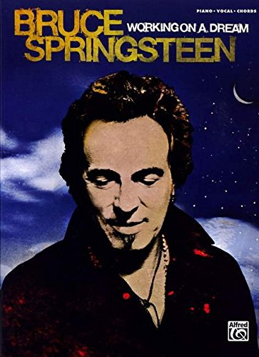 9780739059487: Bruce Springsteen Working on a Dream: Piano/Vocal/Chords