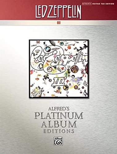 9780739059579: Led Zeppelin III Platinum Guitar: Authentic Guitar Tab