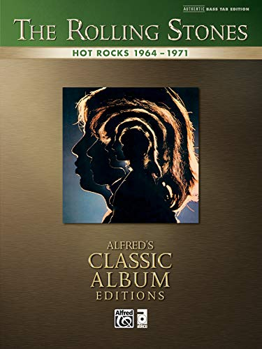 9780739059746: Rolling Stones -- Hot Rocks 1964-1971: Authentic Bass TAB (Alfred's Classic Album Editions)