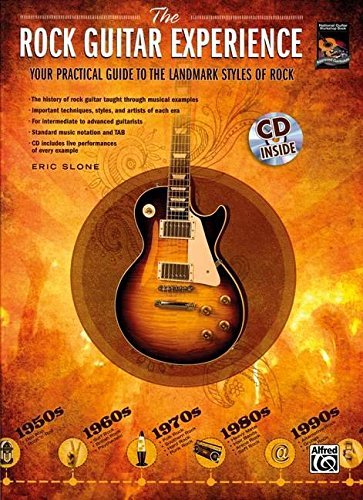9780739060124: The Rock Guitar Experience: Your Practical Guide to the Landmark Styles of Rock (National Guitar Workshop)