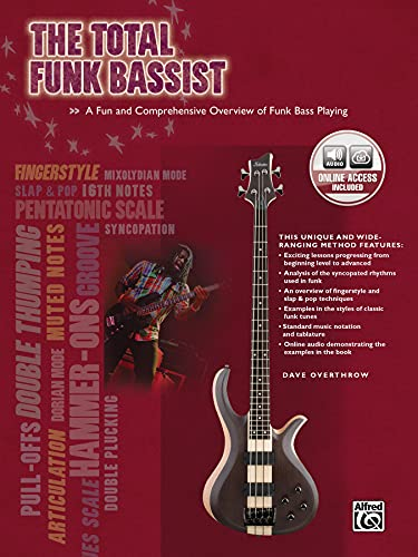 9780739060148: The Total Funk Bassist: A Fun and Comprehensive Overview of Funk Bass Playing, Book & CD (The Total Bassist)