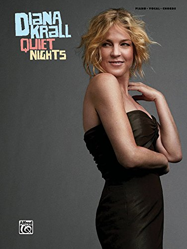 9780739060193: Diana Krall -- Quiet Nights: Piano/Vocal/Chords